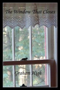 "British haiku writer Graham High's ""The Window That Closes"" - cover photo"