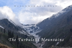 The Turbulent Mountains by Mohammad Azim Khan